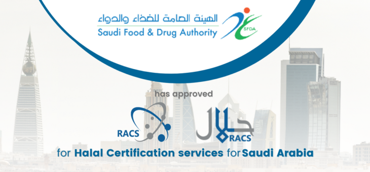 RACS approved by the Saudi Food & Drug Authority (SFDA) for KSA Halal Certification